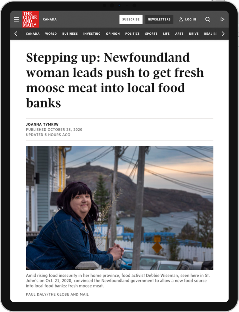 Joanna Tymkiw, Globe and Mail, Article, Stepping up - Newfoundland woman leads push to get fresh moose meat into local food banks sustainability